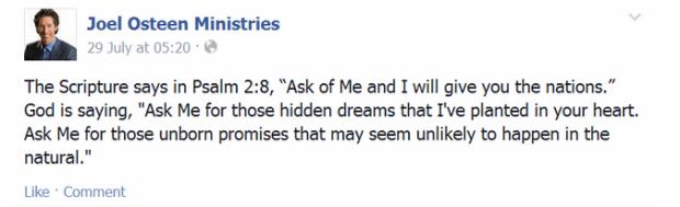 Joel Osteen Psalm 2.8